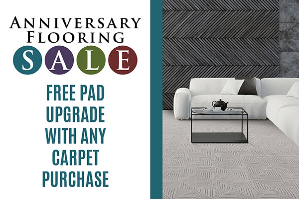 Anniversary Flooring Sale  FREE Pad Upgrade With Any Carpet Purchase