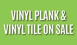 Vinyl plank and vinyl tile on sale starting at $4.39 sq ft installed during our Spring Sale